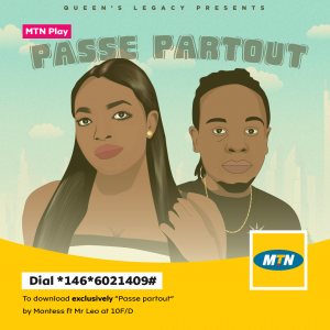 Passe Partout by Montess ft Mr-leo as your Ringback tone